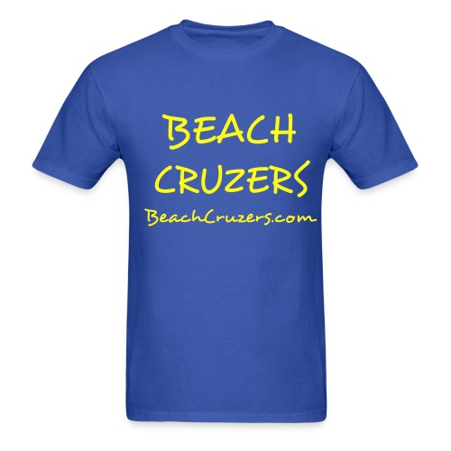 Beach Cruzers Dude Shirt - Men's T-Shirt