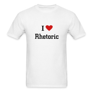 I love rhetoric - Men's T-Shirt