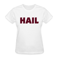 T-Shirts ~ Women's T-Shirt ~ Ladies Hail T - White
