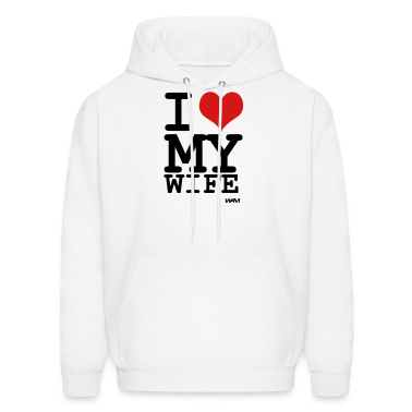 White i love my wife by wam Hoodies