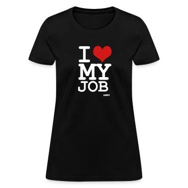 Black i love my job by wam Women's T-Shirts