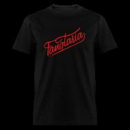 T-Shirts ~ Men's T-Shirt ~ FANGTASIA T-SHIRT