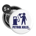 White petrol kills by wam Buttons