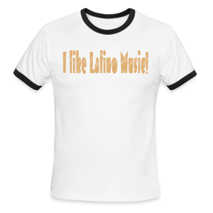 I like Latino Music - Men's Ringer T-Shirt