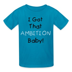 ambition baby  - Kids' T-Shirt