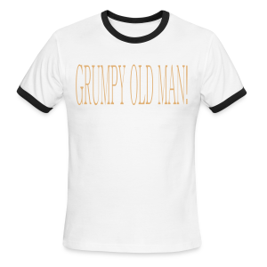 Grumpy Old Man - Men's Ringer T-Shirt