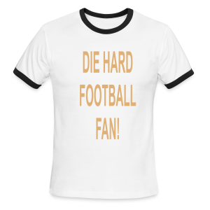 Die Hard football Fan - Men's Ringer T-Shirt