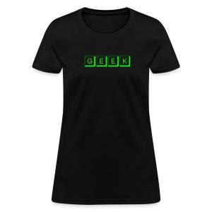 Geek shirt - Women's T-Shirt