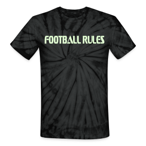 Football rules/ glows in the dark - Unisex Tie Dye T-Shirt