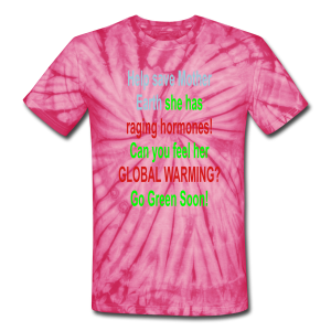 help save mother earth..... - Unisex Tie Dye T-Shirt