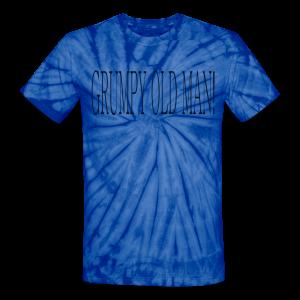 Grumpy old man.. - Unisex Tie Dye T-Shirt