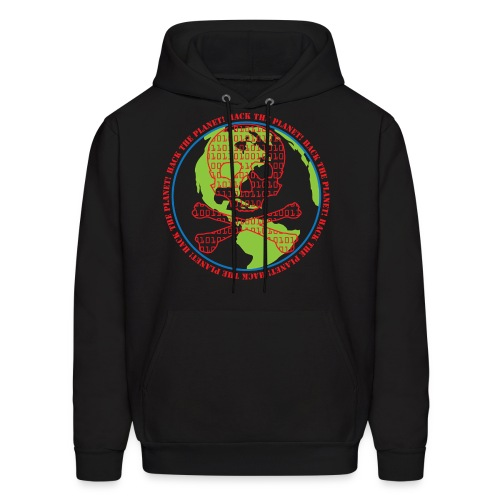 Hack the Planet! Hoodie - Men's Hoodie
