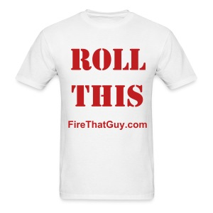 ROLL THIS - Men's T-Shirt