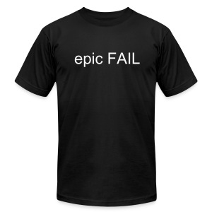 epic Fail Basic Tee Shirt - Men's Fine Jersey T-Shirt