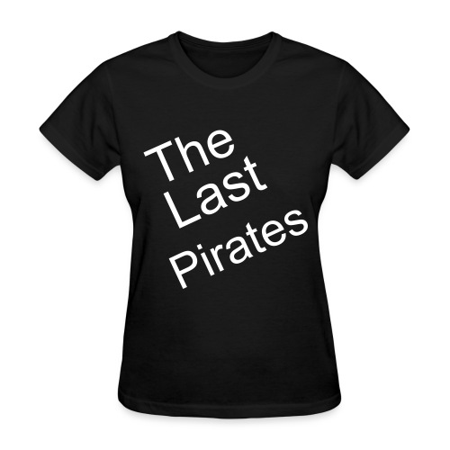 The Last Pirates - Women's T-Shirt