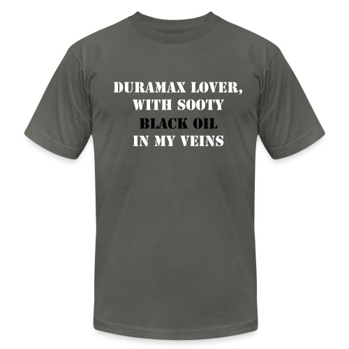 Duramax Lover, with sooty black oil in my veins-T Shirt - Men's  Jersey T-Shirt