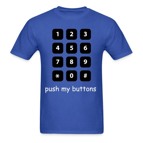 push my buttons - Men's T-Shirt