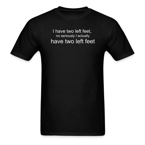 Two Left Feet - Men's T-Shirt