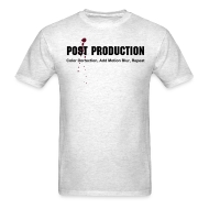 T-Shirts ~ Men's T-Shirt ~ Post Production