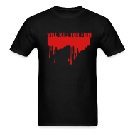 T-Shirts ~ Men's T-Shirt ~ Will Kill For Film