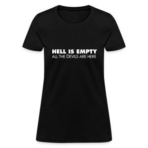 Hell is empty - Women's T-Shirt