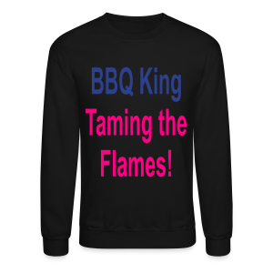 BBQ King Taming The Flames - Crewneck Sweatshirt