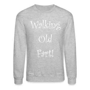 Walking old fart - Crewneck Sweatshirt