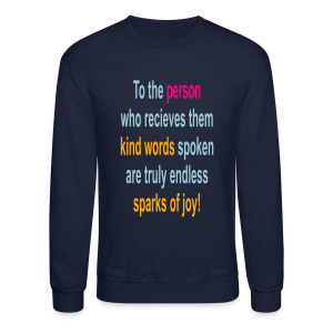 To the person who recieves them... - Crewneck Sweatshirt