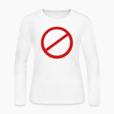 White NO sign Long Sleeve Shirts
