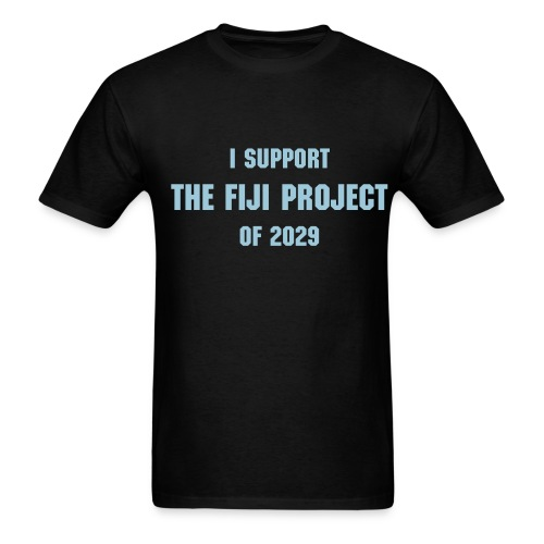 I Support The Fiji Project of 2029 Tee - Men's T-Shirt