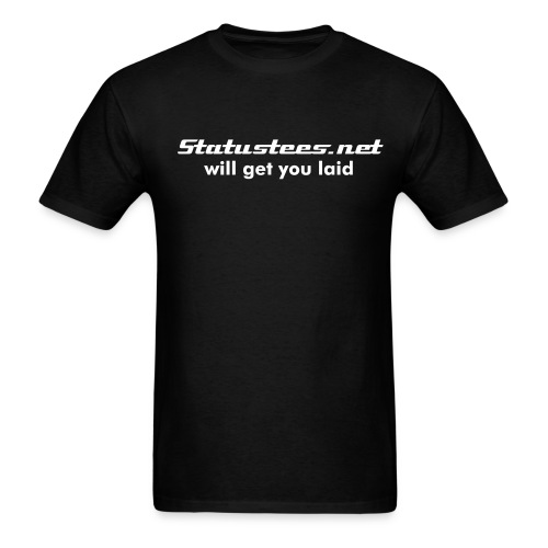 Will get you laid - Men's T-Shirt
