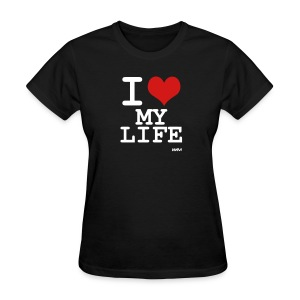 Black i love my life by wam Women's T-Shirts - Women's T-Shirt