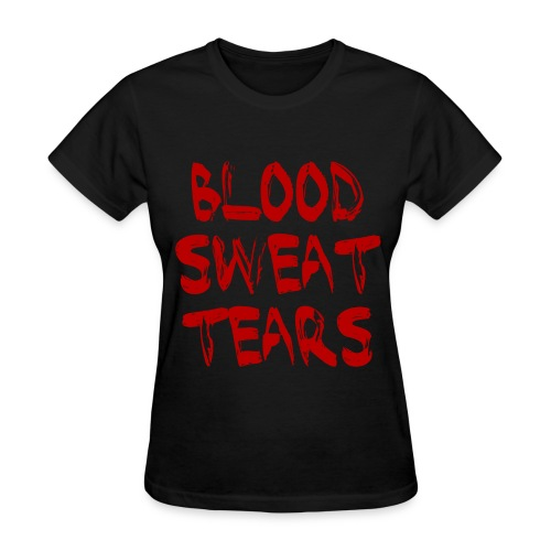 Bloow Sweat Tears Graphic - Women's T-Shirt