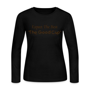 The Good Cup - Expect The Best - Women's Long Sleeve Jersey T-Shirt