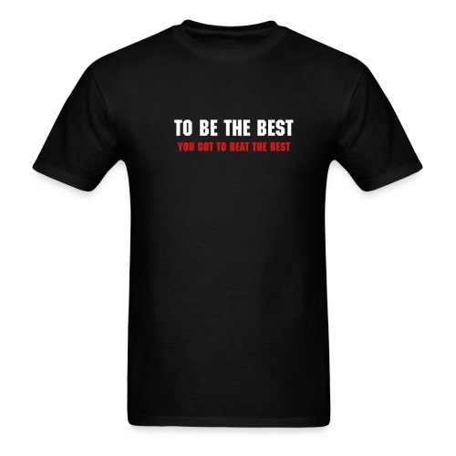 To be the best - Men's T-Shirt