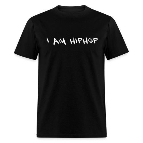I Am HipHop - Men's T-Shirt