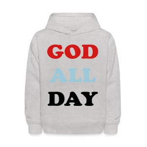 God All Day - Kids' Hoodie