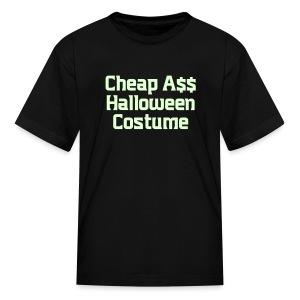 Cheap Ass Halloween Costume - Kids' T-Shirt