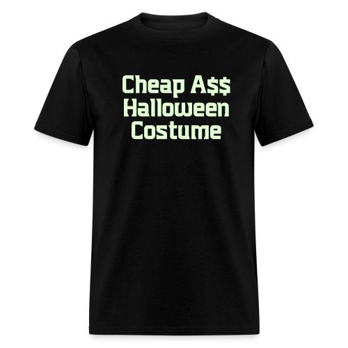 Cheap Ass Halloween Costume - Men's T-Shirt