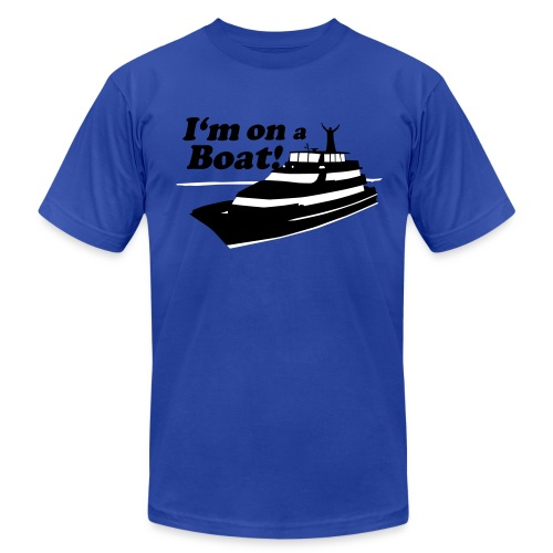 IM ON A BOAT - Men's Fine Jersey T-Shirt