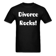 T-Shirts ~ Men's T-Shirt ~ Divorce Rocks Tee