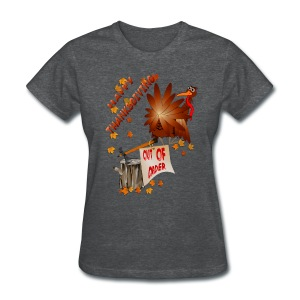 Happy Out Of Order Thanksgiving - Women's T-Shirt