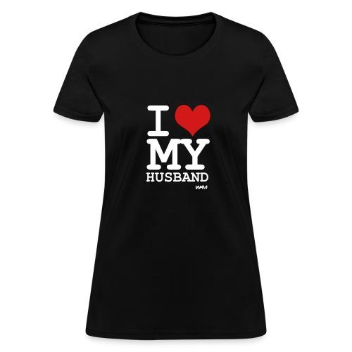 I Love My - Women's T-Shirt