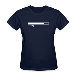 Loading Bar (on Dark Choice) - Women's T-Shirt