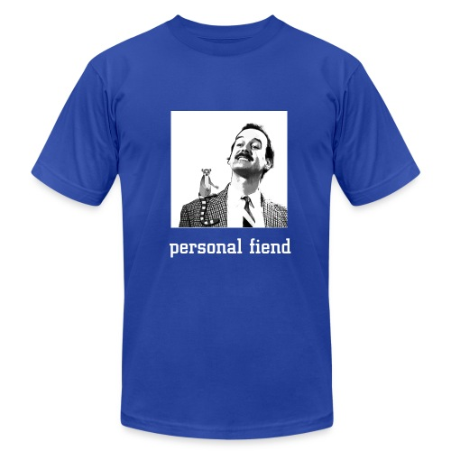 Personal Fiend - Men's T-Shirt by American Apparel