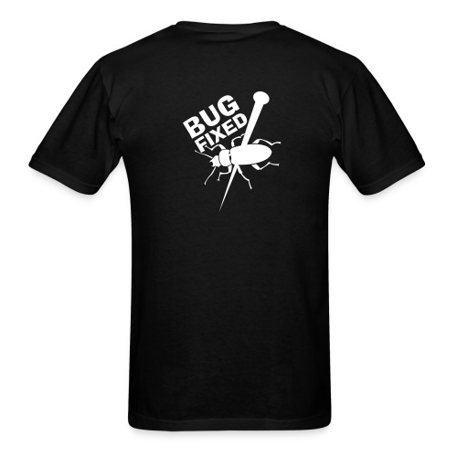 Bug Fixed - Back (on Dark Choice) - Men's T-Shirt