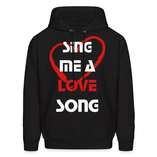 Sing me a love song (M) - Men's Hoodie