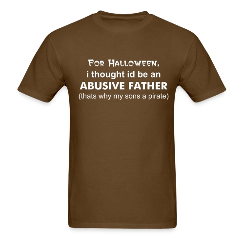 abusive father halloween Tee - Men's T-Shirt