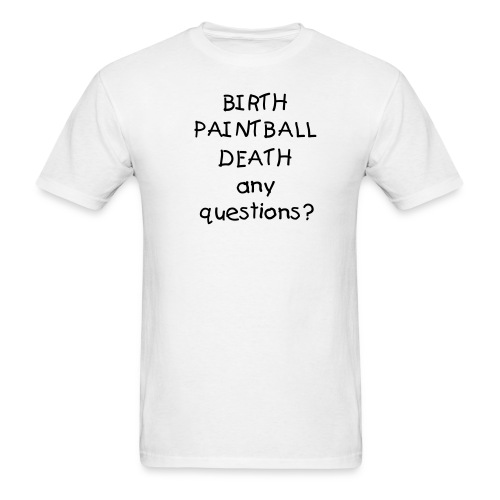 birth paintball death - Men's T-Shirt