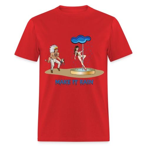 Make It Rain (Men) - Men's T-Shirt